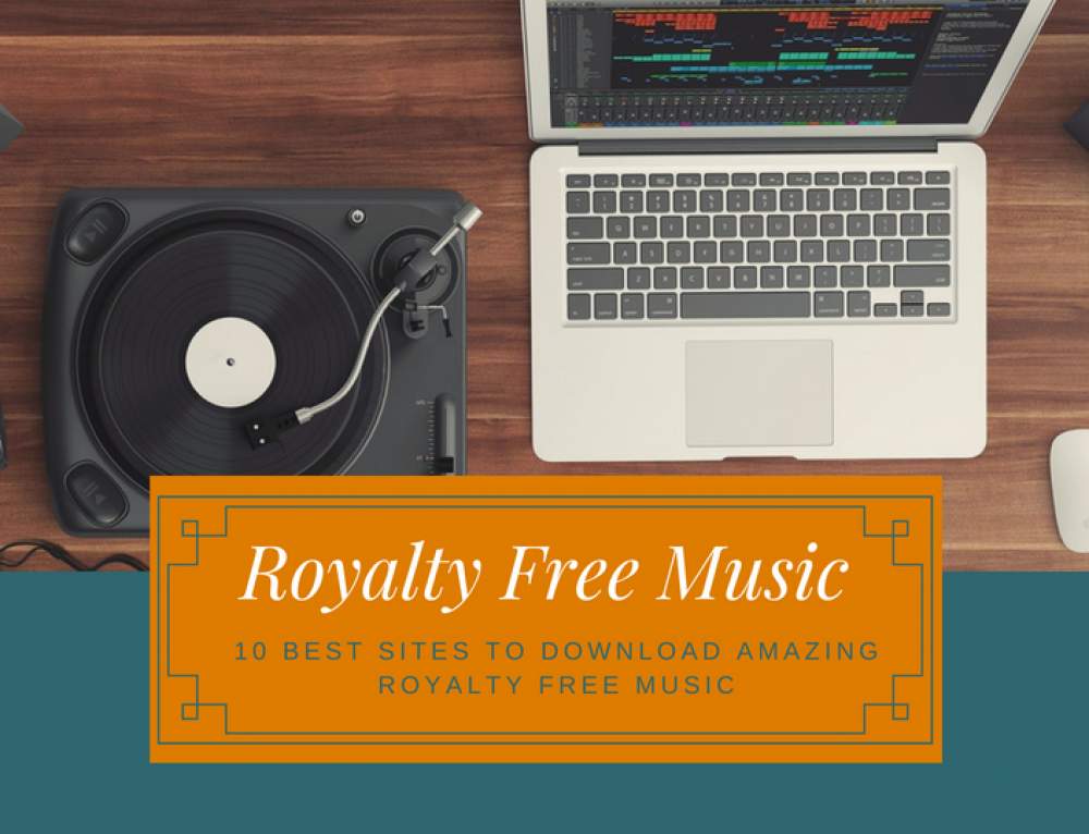 10 Best Sites to Download Amazing Royalty Free Music