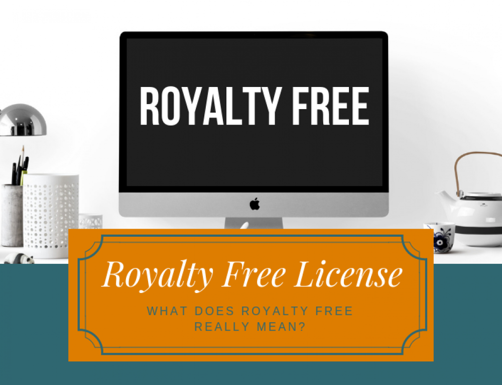 Royalty Free: What Does It Really Mean?